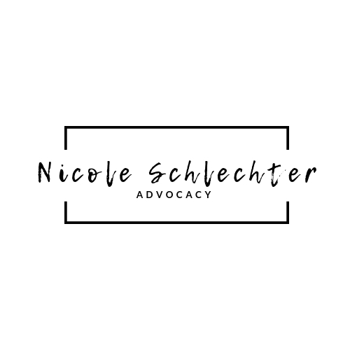 And so Nicole Schlechter Advocacy was born.
