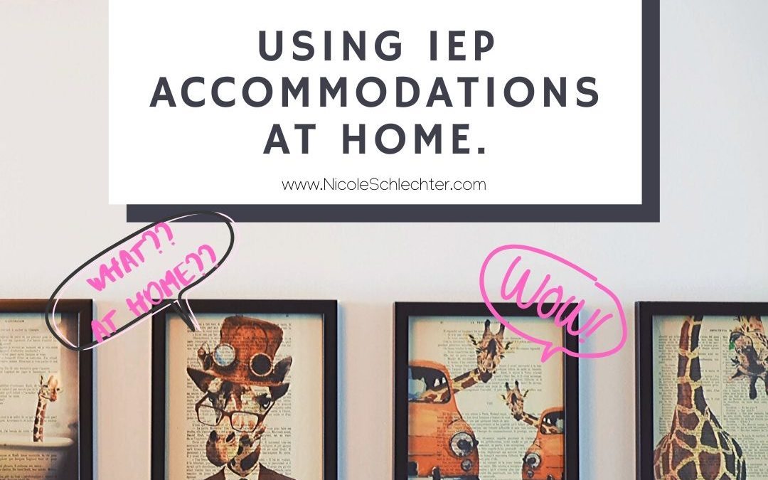 Using IEP Accommodations at Home