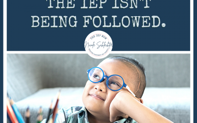 What to do when the IEP isn't being followed